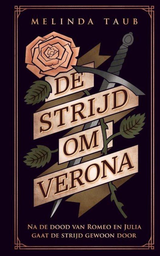 Citaten Uit Romeo En Julia : Boekrecensie de strijd om verona melinda taub